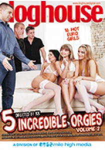 5 INCREDIBLE ORGIES 02