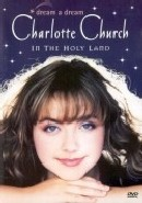 Charlotte Church - dream a dream (DVD)