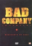 Bad Company - Merchants of Cool (DVD)