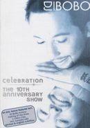 DJ Bobo - Celebration 10th Anniver (DVD)