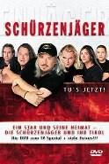 Schurzenjager - Tu's Jetzt (DVD)