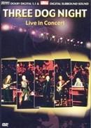 Three Dog Night - live in concert (DVD)