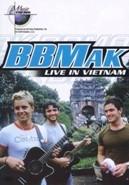 BB Mak - live in Vietnam (DVD)