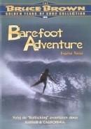 Barefoot adventure (DVD)