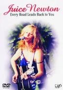 Juice Newton - every road leeds back to you (DVD)