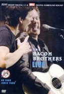 Bacon Brothers - one night only (DVD)