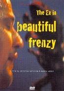 Ex in Beautiful Frenzy (DVD)