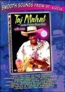 Taj Mahal - Live in St.Lucia (DVD)