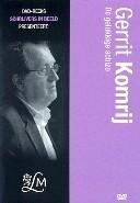 Gerrit Komrij-de gelukkige schizo (DVD)