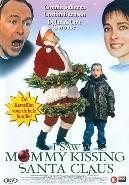 I saw mommy kissing Santa Claus (DVD)