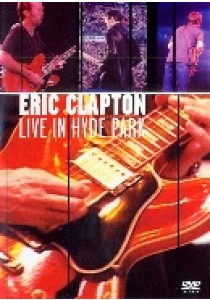 Eric Clapton - Live in Hyde Park (DVD)