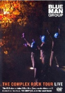 Blue Man Group - Complex Rock Tour Live (DVD)