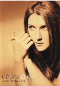 Celine Dion - on ne change pas (DVD)
