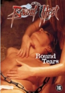 Bound heat - Bound tears (DVD)