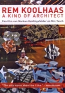 Rem Koolhaas - A kind of architect (DVD)