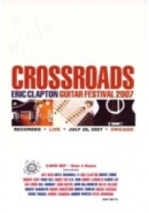 Eric Clapton - crossroads guitar festival (DVD)