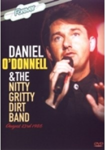 Daniel O'Donnell & the nitty gritty dirt band (DVD)