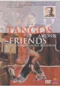 Daniel Barenboim - Tangos Among Friends (DVD)