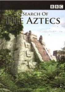 In search of the Aztecs  (DVD)