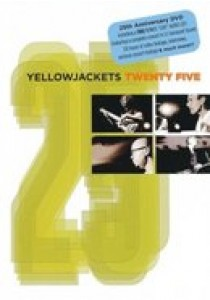 Yellowjackets - Twenty Five (DVD)
