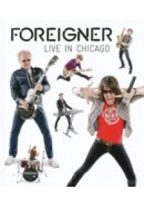 Foreigner - Live In Chicago (Blu-Ray)