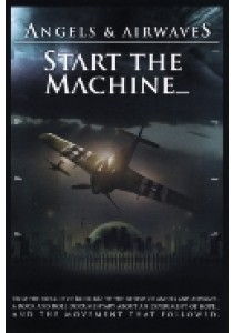 Angels & Airwaves - Start The Machine (DVD)