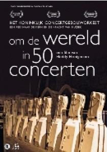 Om de wereld in 50 concerten (DVD)