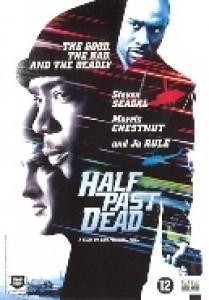 Half past dead (DVD)