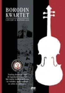 Borodin Kwartet - concert & masterclass (DVD)