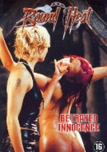 Bound heat - Betrayed innocence (DVD)