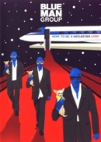 Blue Man Group - how to be a megastar (DVD)