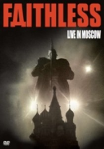 Faithless - Moscow greatest hits live (DVD)