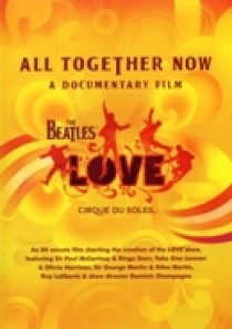 Beatles/Cirque Du Soleil - All Together Now - A Documenta (DVD)