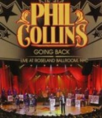 Phil Collins - Going back (Live @ Roseland Ballroom NYC) (Blu-Ray)