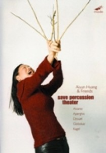 Aiyun Huang & Friends - Save Percussion Theatre (DVD)