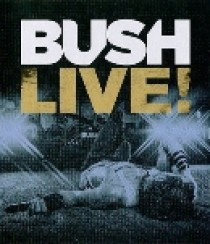 Bush - Live! (Blu-Ray)