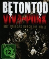 Betontod - Viva Punk - Mit Vollgas.. (Blu-Ray)